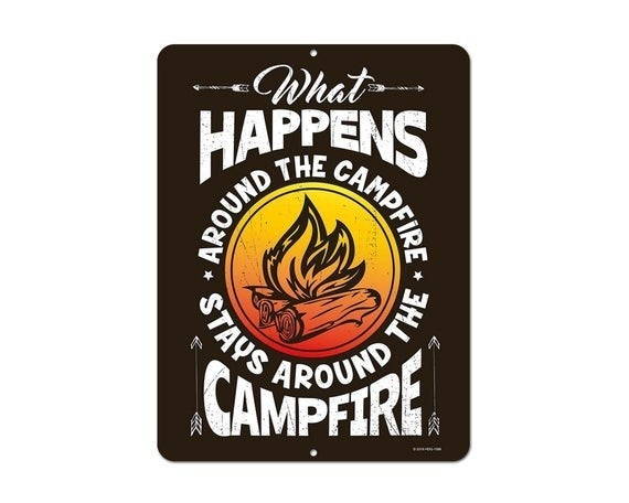 What Happened Around The Campfire Sign