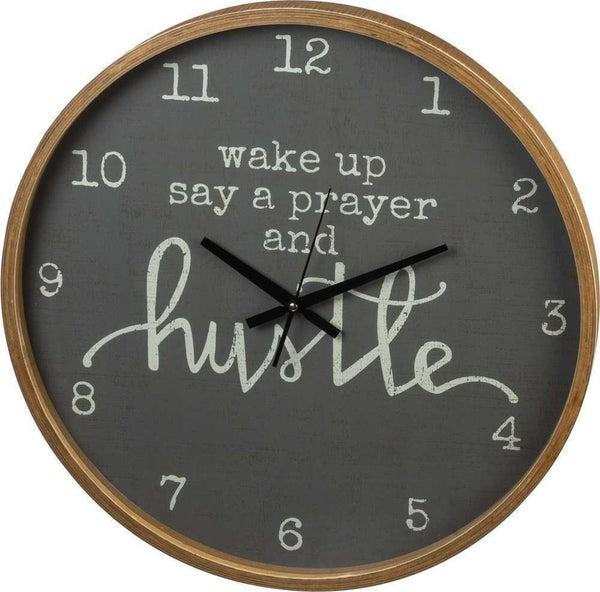 Clock - Wake Up Say A Prayer And Hustle