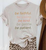Be Faithful Graphic Tee