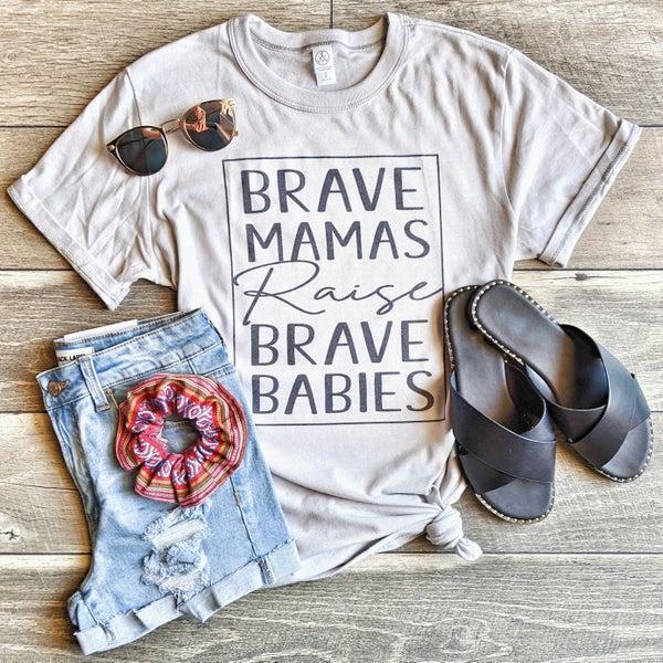 brave mamas raise brave babies {l&q tee}