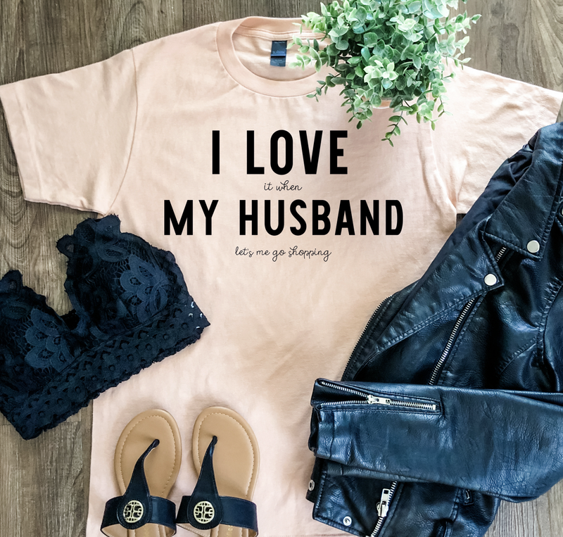 I Love My Husband Graphic Tee