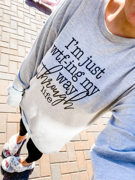 Wtf-ing Through Life Long Sleeve Graphic Tee