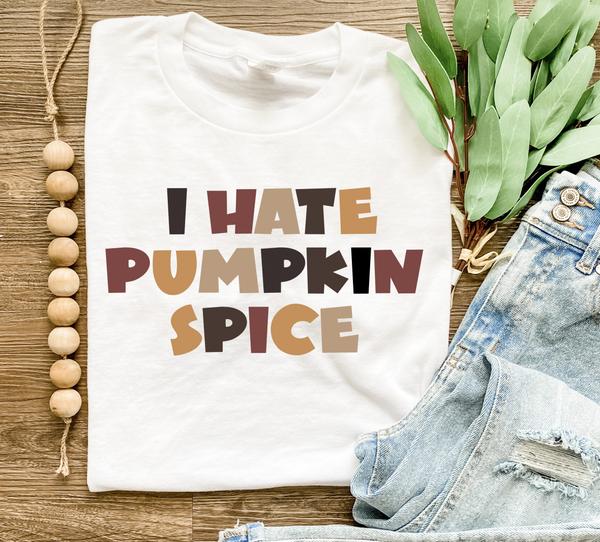 I Hate Pumpkin Spice Graphic Tee