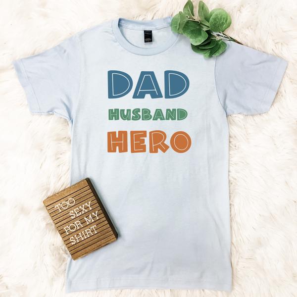 Dad Husband Hero Graphic Tee