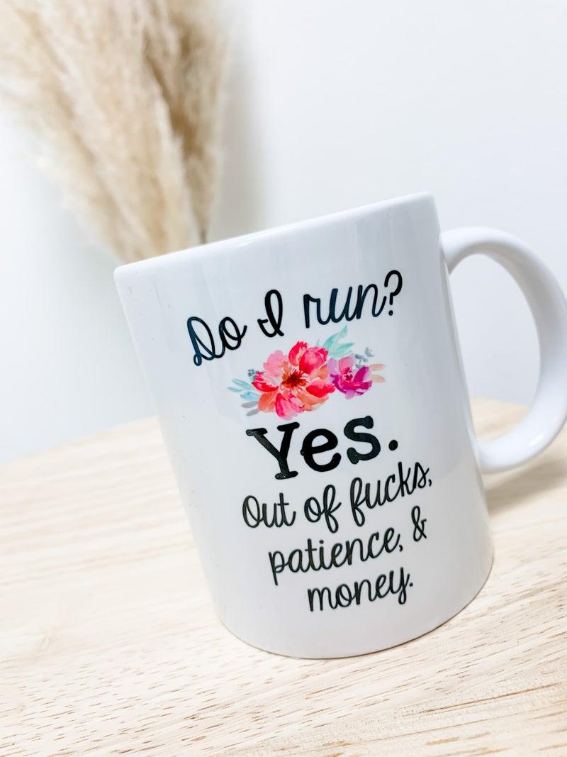 Do I Run Ceramic Mug