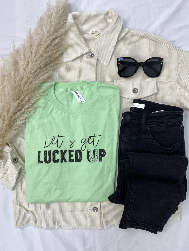 Let's Get Lucked Up Graphic Tee