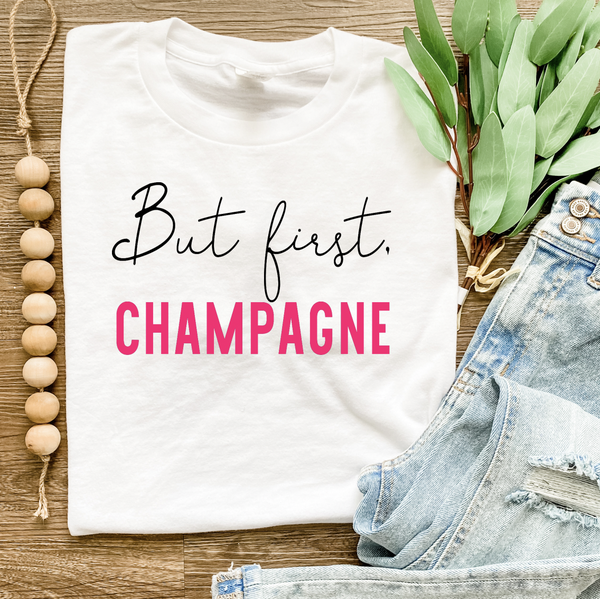 But First, Champagne Graphic Tee