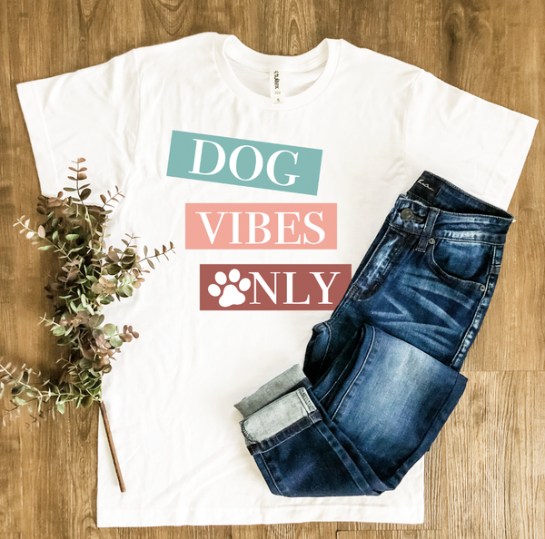 Dog Vibes Only Graphic Tee