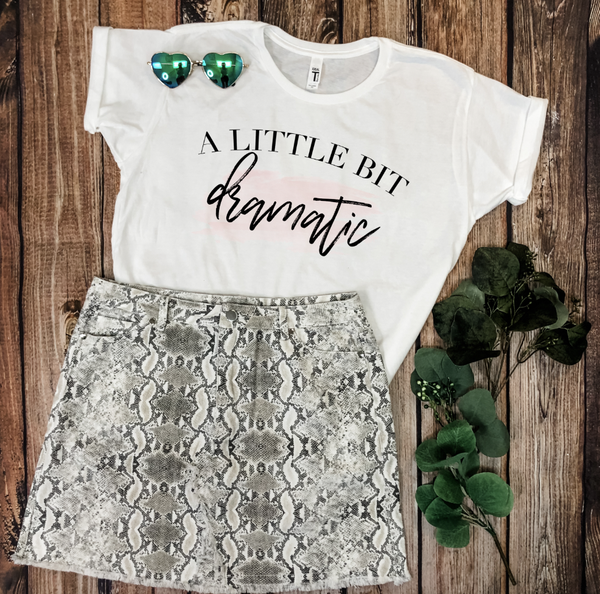 A LITTLE BIT DRAMATIC GRAPHIC TEE