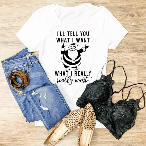 What I Really Really Want graphic tee