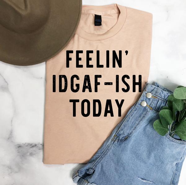 IDGAF-ISH Graphic Tee