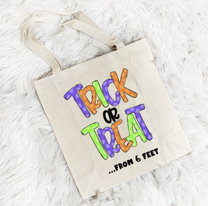 Trick Or Treat From 6 Feet Tote Bag