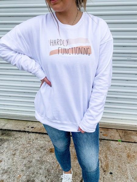 Hardly Functioning Graphic Sweatshirt