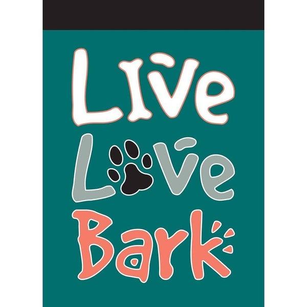 13x18 Live Love Bark Burlap Flag