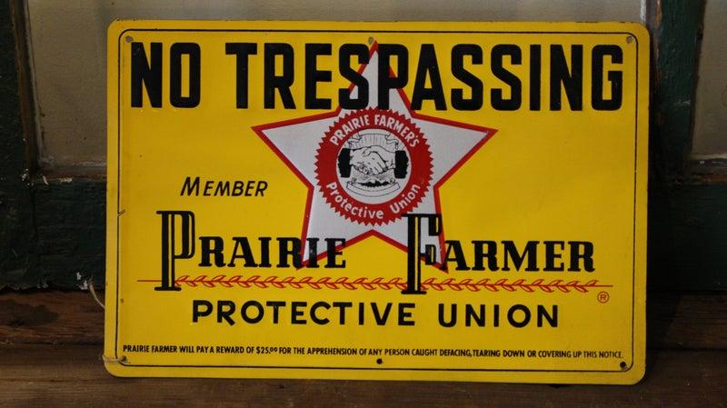 Prairie Farmer Sign