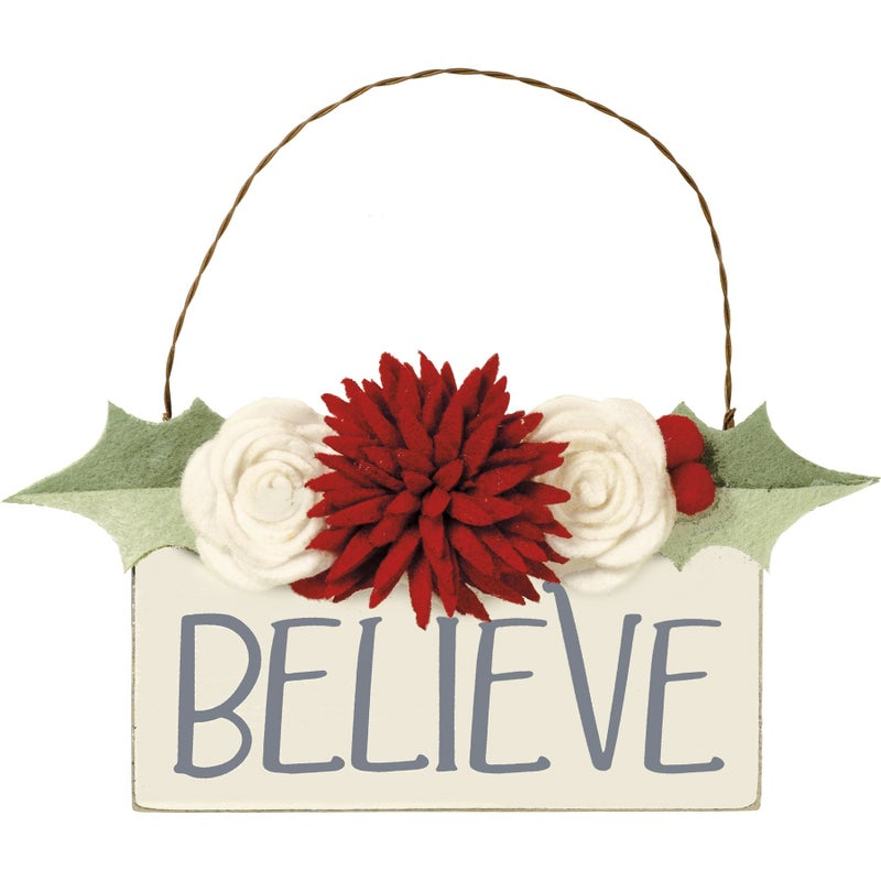 Believe Ornament with Felt Flowers