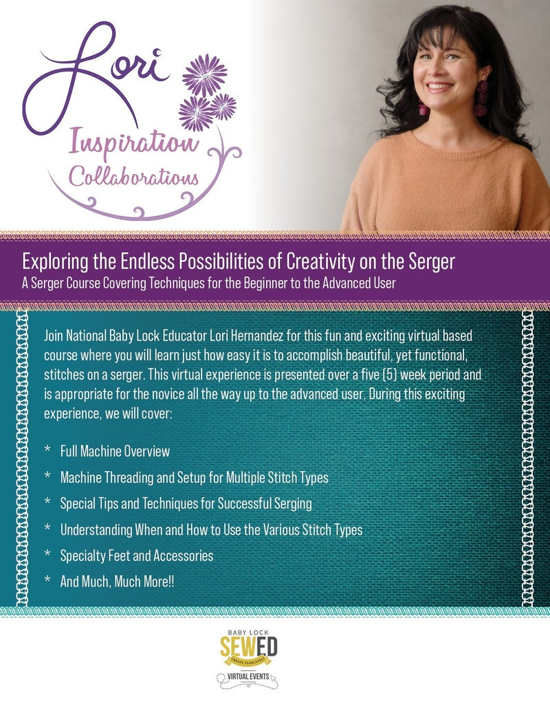 The Endless Possibilities of Creativity with a Serger - Virtual Serger Event with Lori Hernandez
