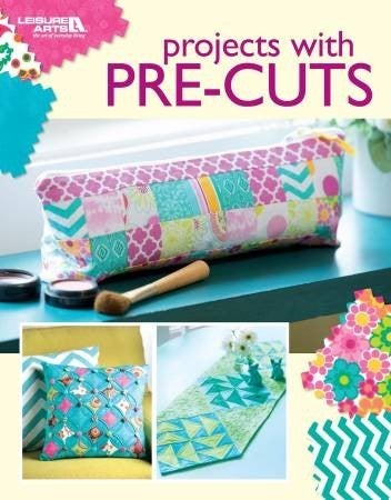 Projects with Pre-Cuts Book