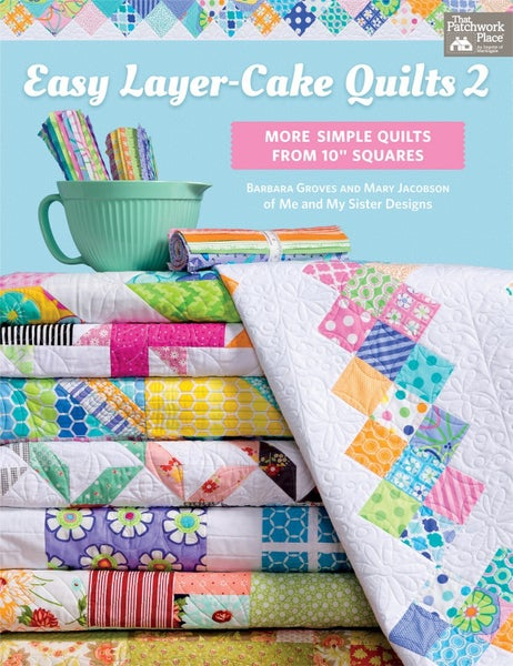 Book:  Easy Layer Cake Quilts