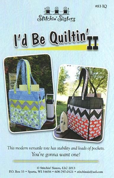 SS I'd Be Quiltin' Tote