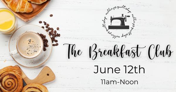 Breakfast Club Zoom Meeting , June 12th