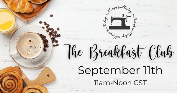 Breakfast Club Zoom Meeting,  September 11th