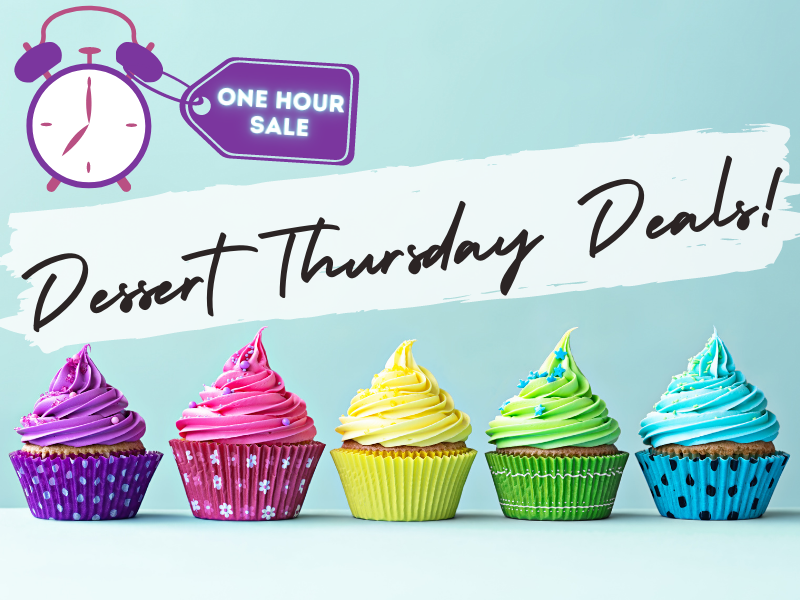 Dessert Thursday Deals