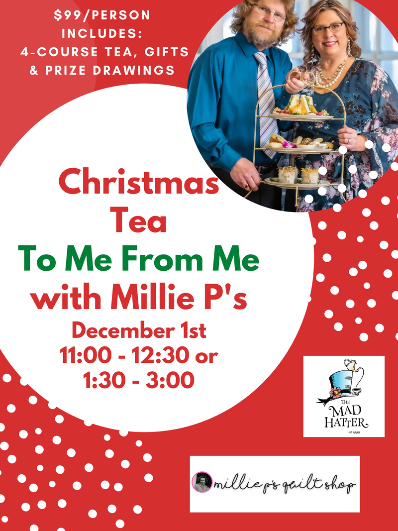 Mad Hatter December 1st Millie P's Tea 1:30 - 3:00 Time