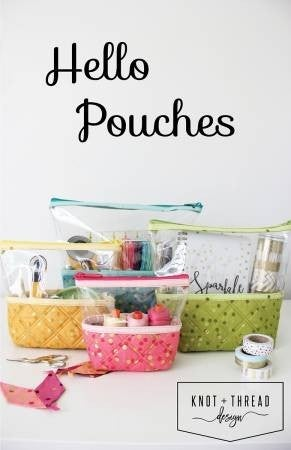 Pattern:  Hello Pouches *Final Sale*