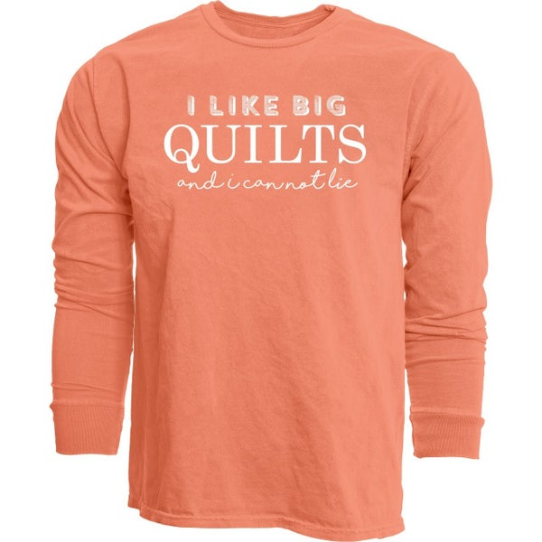 Long sleeved T-Shirt I Like Big Quilts