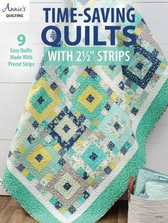 "Book:  Time Saving Quilts (using 2 1/2"" strips)"