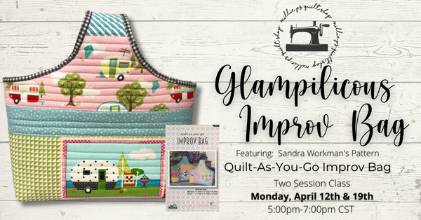 Zoom Class: Glampilicous Improv Bag