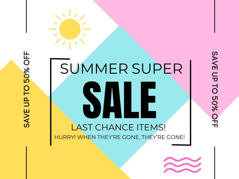 Summer Super Sale!