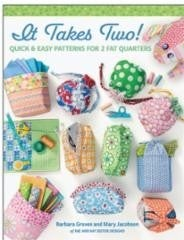 Book:  It Takes Two (8 Easy Patterns for Two FQs)