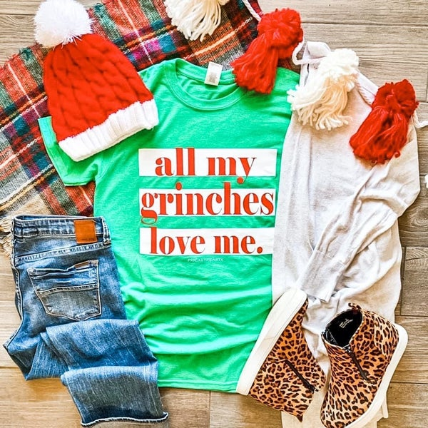 Preorder Plus/Reg All My Grinches Love Me Tee