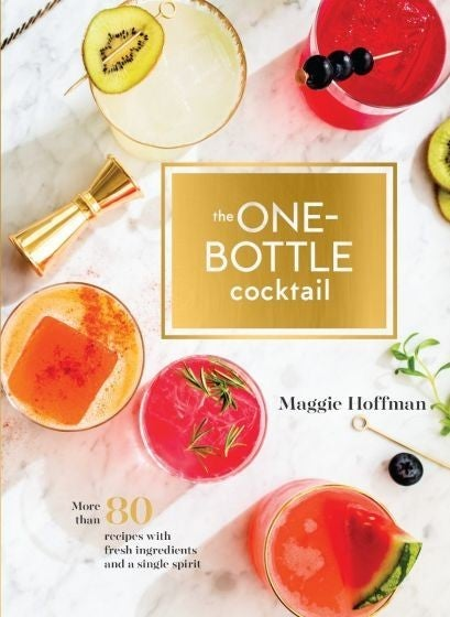 The One Bottle Cocktail Book