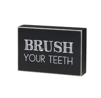 Brush Teeth Box Sign