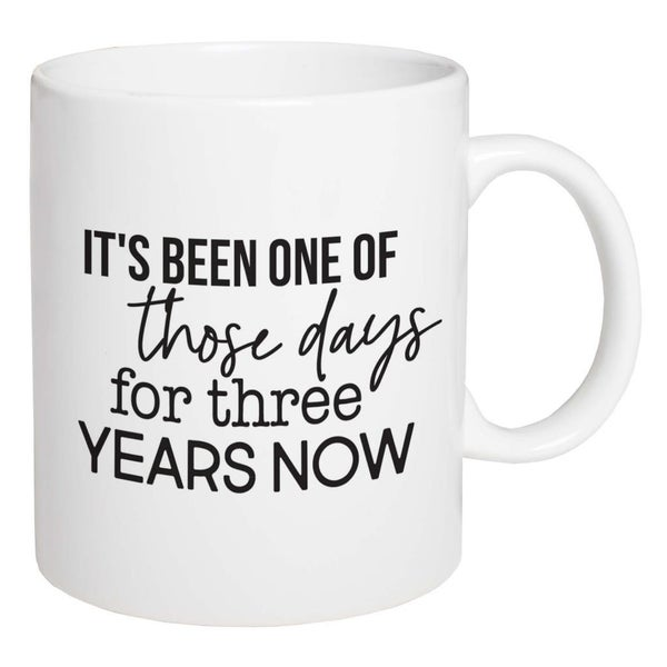 Mug One of Those Days