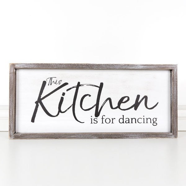 This Kitchen Is For Dancing Wood Sign