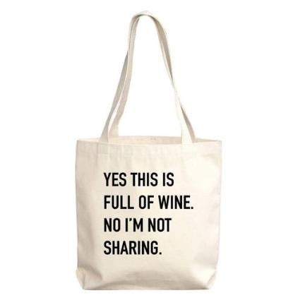 Full of Wine Tote Bag