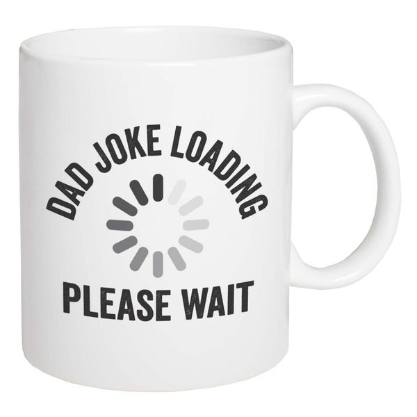 Mug Dad Joke Loading