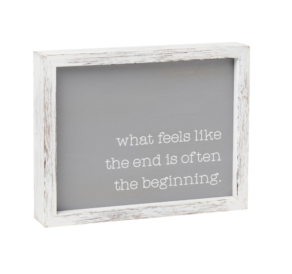 The Beginning Framed Sign