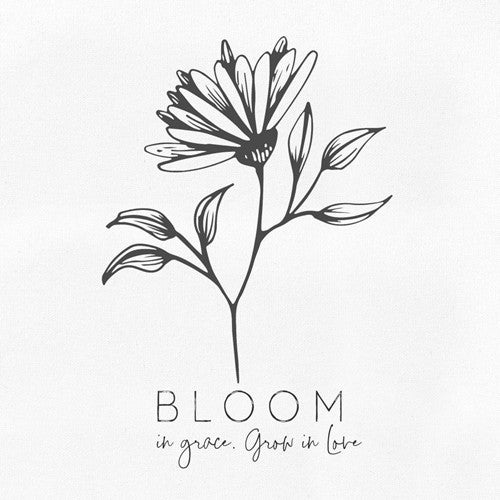 Bloom in Grace Sign