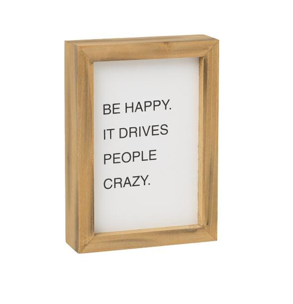 Happy Crazy Wood Sign