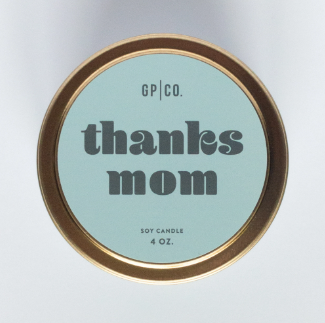 Thanks Mom 4 oz Candle Tin