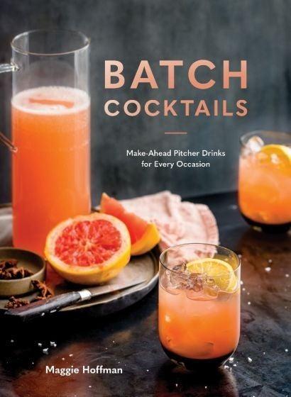 Batch Cocktails Recipe Book