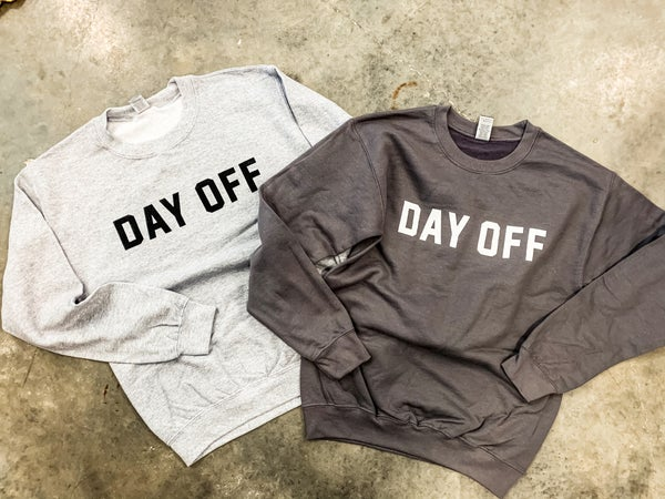 Day Off Crew *Final Sale*