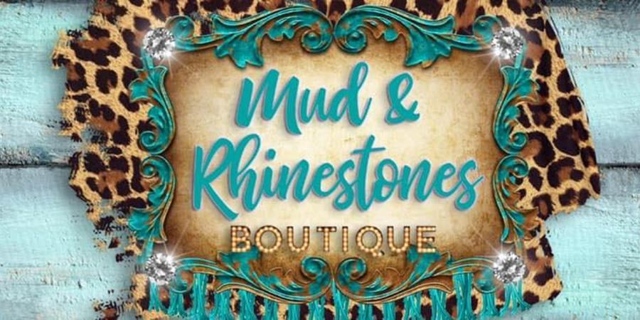 Mud & Rhinestones