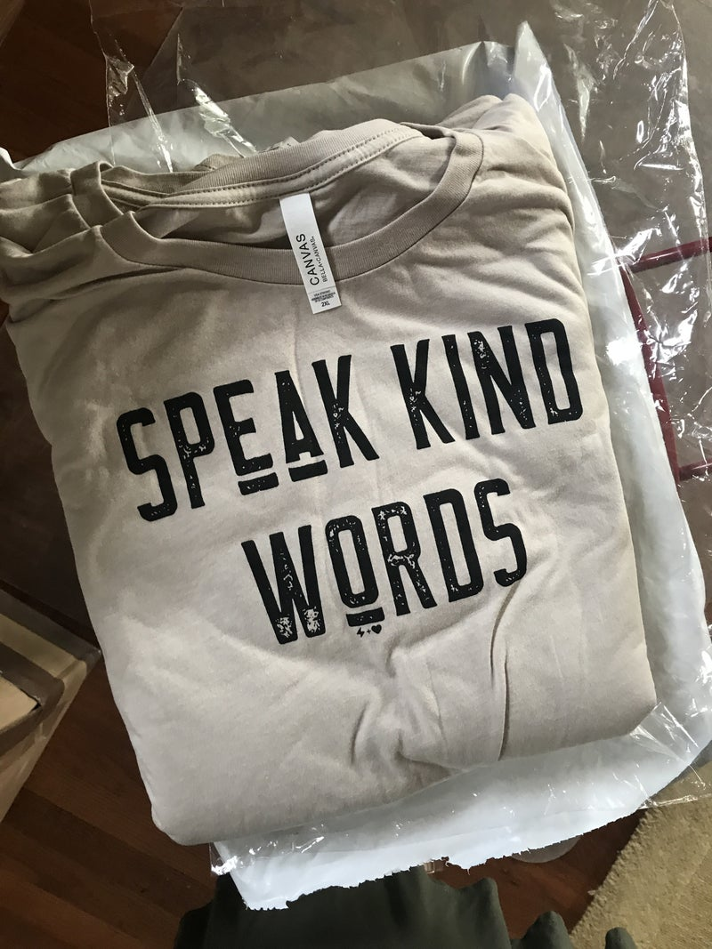 Speak Kind Words Graphic T