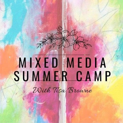 Mixed Media Virtual Summer Camp with Tisa Browne